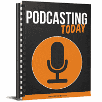 Podcasting Today