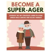 become a super ager